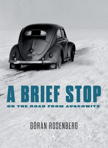 """This photo provided by Other Press shows the cover of the book, """"A Brief Stop on the Road from Auschwitz,"""" by author Goran Rosenberg. (Other Press via AP)"""